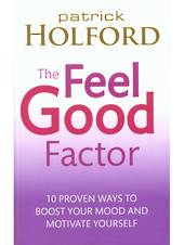 The Feel Good Factor by Patrick Holford
