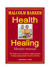 Harker Herbals Health and Healing Lifestyle Manual